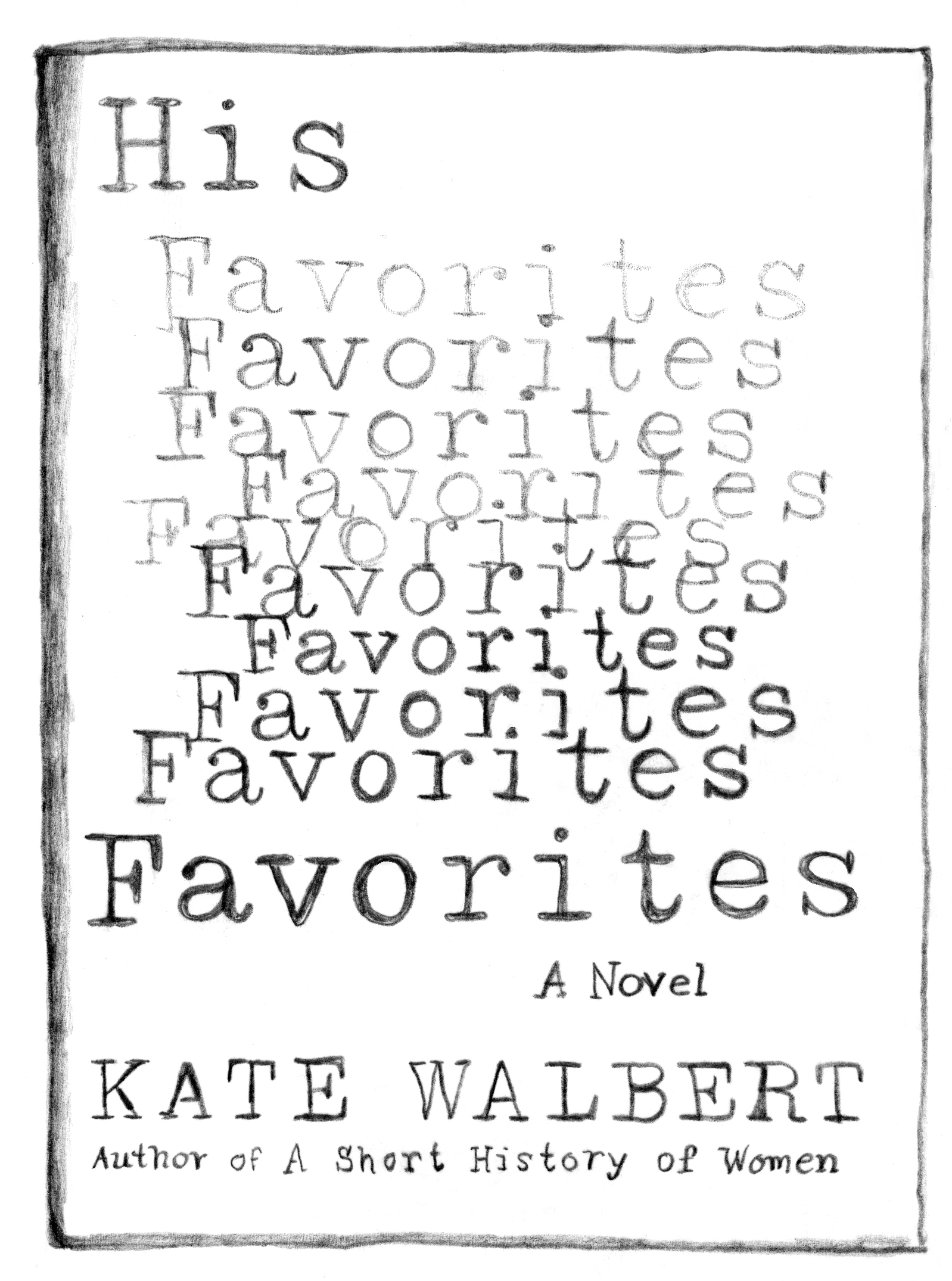 Kate Walbert His Favorite